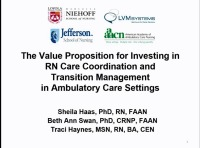 The Value Proposition for Investing in RN Care Coordination and Transition Management in Ambulatory Care Settings