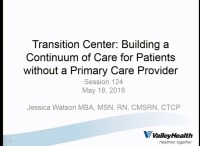 Transition Center: Building a Continuum of Care for Patients without a Primary Care Provider