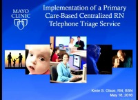 Implementation of a Primary Care-Based Centralized RN Telephone Triage Service