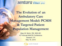 The Evolution of an Ambulatory Care Management Model: PCMH & Targeted Patient Population Management