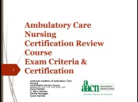 Ambulatory Care Nursing Certification Review Course