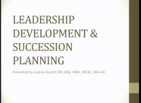 Leadership Development and Succession Planning for the Ambulatory Nurse Manager