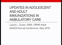 Special In-Brief Sessions: Updates in Adolescent and Adult Immunizations in Ambulatory Care; Quality Improvement Processes to Improve Immunization Rates: Successful Implementation of a QI Project Resulting in Proven Outcomes