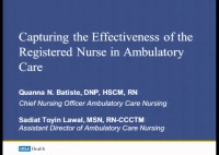 Special In-Brief Sessions: Capturing the Effectiveness of the Registered Nurse in Ambulatory Care: An Innovative Model of Care; Nurse Visit Standardization