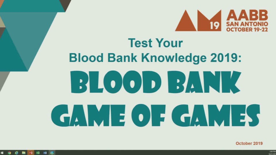 MN3-24: Test Your Blood Bank Knowledge 2019:  Blood Bank Game of Games