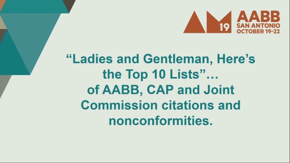 TU3-29: Ladies and Gentlemen, Here's the Top 10 Lists… of AABB, CAP and Joint Commission Citations and Nonconformities