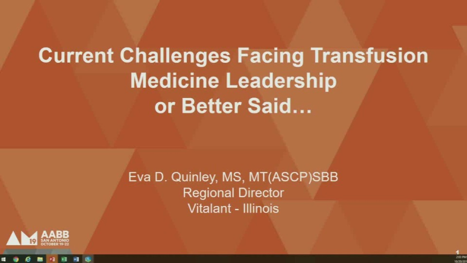 SN4-26: Current Challenges Facing Transfusion Medicine Leadership