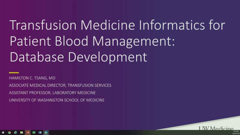 SN4-29: Transfusion Medicine Informatics for Patient Blood Management