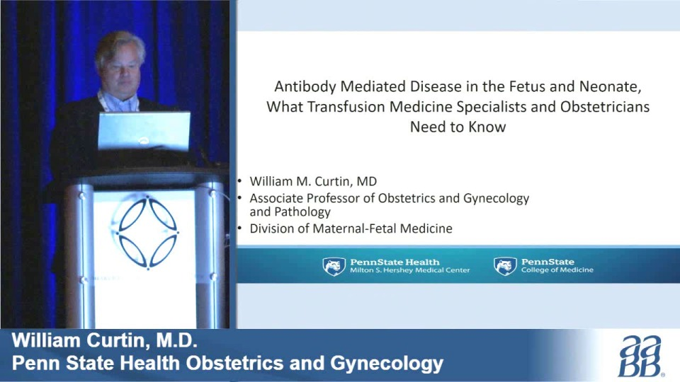 SN4-22: Antibody Mediated Disease in the Fetus and Neonate, What Transfusion Medicine Specialists and Obstetricians Need to Know
