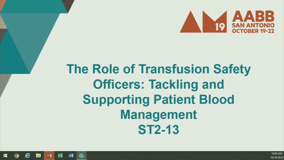ST2-13: The Role of Transfusion Safety Officers: Tackling and Supporting Patient Blood Management