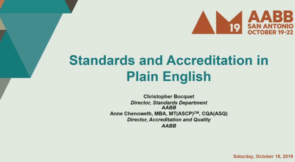 ST4-27: AABB Standards and Accreditation in Plain English