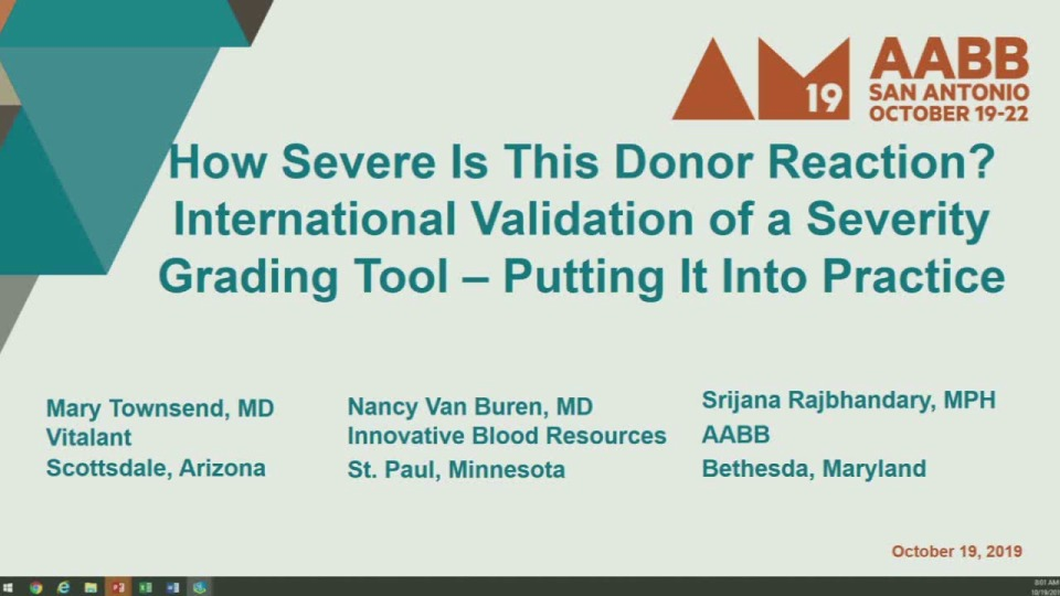 ST1-05: How Severe Is This Donor Reaction? International Validation of a Severity Grading Tool-Putting It into Practice