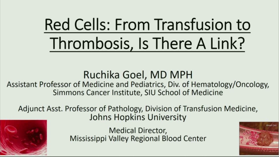 MN2-17: From Transfusions to Thrombosis: Is There a Link?