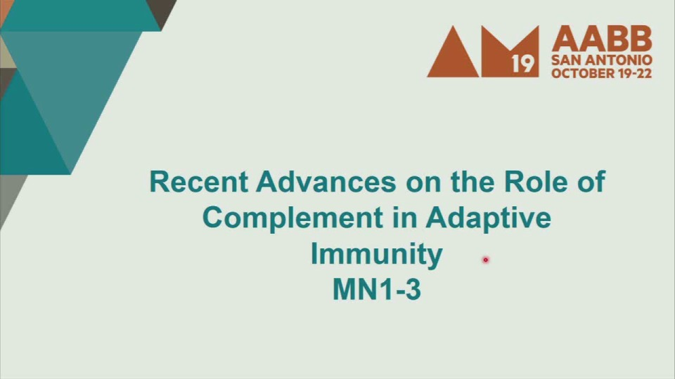 MN1-03: Recent Advances on the Role of Complement in Adaptive Immunity