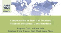 AM20-15: Controversies in Stem Cell Tourism: Practical and Ethical Considerations