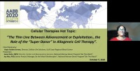 "AM20-38: The Thin Line Between Advancement or Exploitation…the Role of the ""Super Donor"" in Allogeneic Cell Therapy"