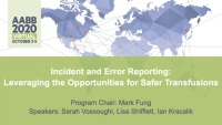 AM20-48: Incident and Error Reporting: Leveraging the Opportunities for Safer Transfusions