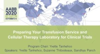 AM20-46: Preparing Your Transfusion Service and Cellular Therapy Laboratory for Clinical Trials