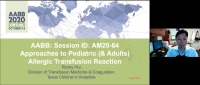 AM20-64: Approaches to Pediatric Allergic Transfusion Reaction
