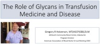 AM20-92: The Role of Glycans in Transfusion Medicine and Disease