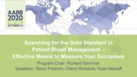 AM20-91: Searching for the Gold Standard in Patient Blood Management- Effective Means to Measure Your Successes