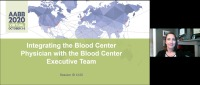 AM20-86: Integrating the Blood Center Physician with the Blood Center Executive Team