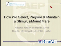 How We Select, Prepare, and Maintain a Stimulus/Mount Mare