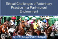 Addressing the Ethical Challenges of Veterinary Practice in a Pari-Mutuel Environment