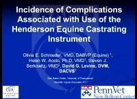 Incidence of Complications Associated with Use of the Henderson Equine Castrating Instrument