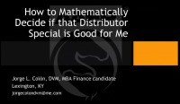How to Mathematically Decide if That Distributor Special is Good for Me