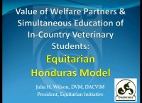 Value of Welfare Partners and Simultaneous Education of In-Country Veterinary Students: Equitarian Honduras Model