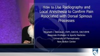 How to Use Radiography and Local Anesthesia to Confirm Pain Associated With Doral Spinous Processes