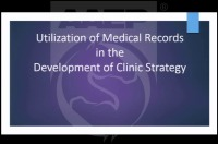 Utilization of Medical Records in the Development of Clinical Strategy