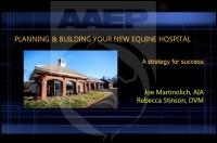 Planning and Building Your New Equine Hospital - A Strategy for Sucess