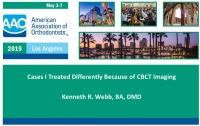 Cases I Treated Differently Because of CBCT Imaging