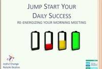 Jump Start Your Daily Success: Re-energizing Your Morning Meeting