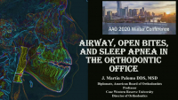 Airway, Open Bites, and Sleep Apnea in the Orthodontic Office