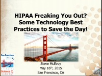 HIPAA Freaking You Out? Some Technology Best Practices to Save the Day!