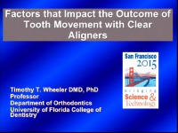 Factors that Impact the Outcome of Tooth Movement with Clear Aligners