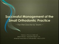 Successful Management of a Small Orthodontic Practice