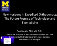 New Horizons in Expedited Orthodontics: The Future Promise of Biomedicine and Technology