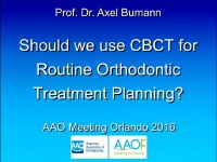 Should we use CBCT for Routine Orthodontic Treatment Planning?