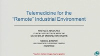 Telemedicine as a Tool in the Workplace for Physician Extenders