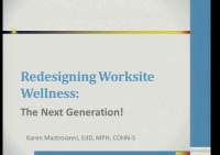 Redesigning Worksite Wellness:  The Next Generation