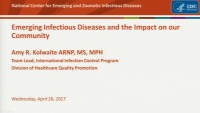 Think Global, Act Local: Perspectives on Emerging Infectious Diseases and Their Impact on Our Community