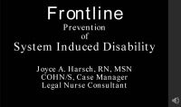 Frontline Prevention of System Induced Disability
