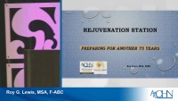 Rejuvenation Station: Preparing for Another 75 Years