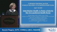 Total Worker Health: Is There a Role for the Occupational Health Nurse?