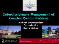 2012 Annual Session - Interdisciplinary Management of Complex Dental Problems
