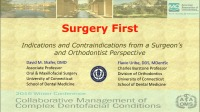 2016 AAO Winter Conf - Surgery First: Indications and Contraindications from the Surgeon's and Orthodontist's Perspectives